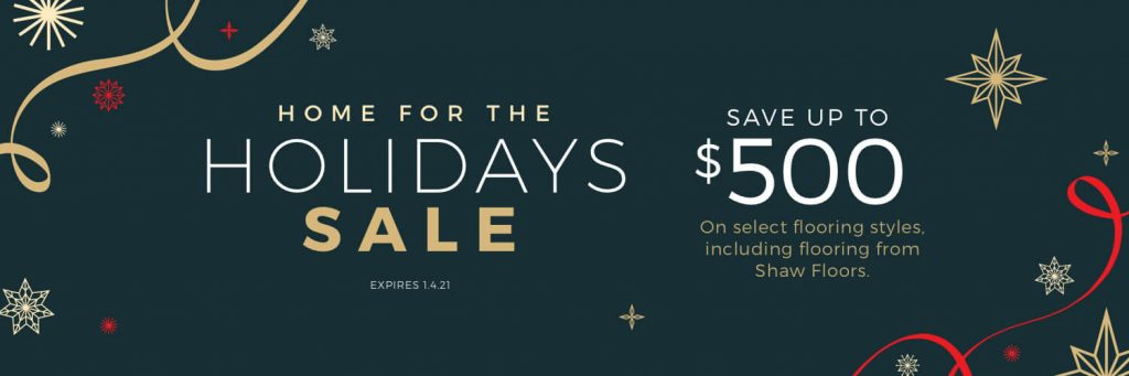 Home for the Holidays Sale | The Floor Fashion Centre
